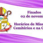 Finados: confira os horários de Missas nos Cemitérios e na Catedral