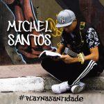 Michel Santos fará o lançamento do seu CD na Festa da Misericórdia
