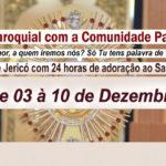 Confira a programação da missão paroquial com a Comunidade Palavra Viva