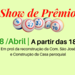 Show de prêmios ajudará na reconstrução da Com. São José