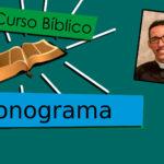 Curso bíblico: Confira o cronograma  e participe!