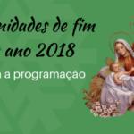 Programação das Solenidades de fim de Ano 2018