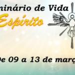 Confira a programação do Seminário de Vida no Espírito do G.O. Fonte de Vida